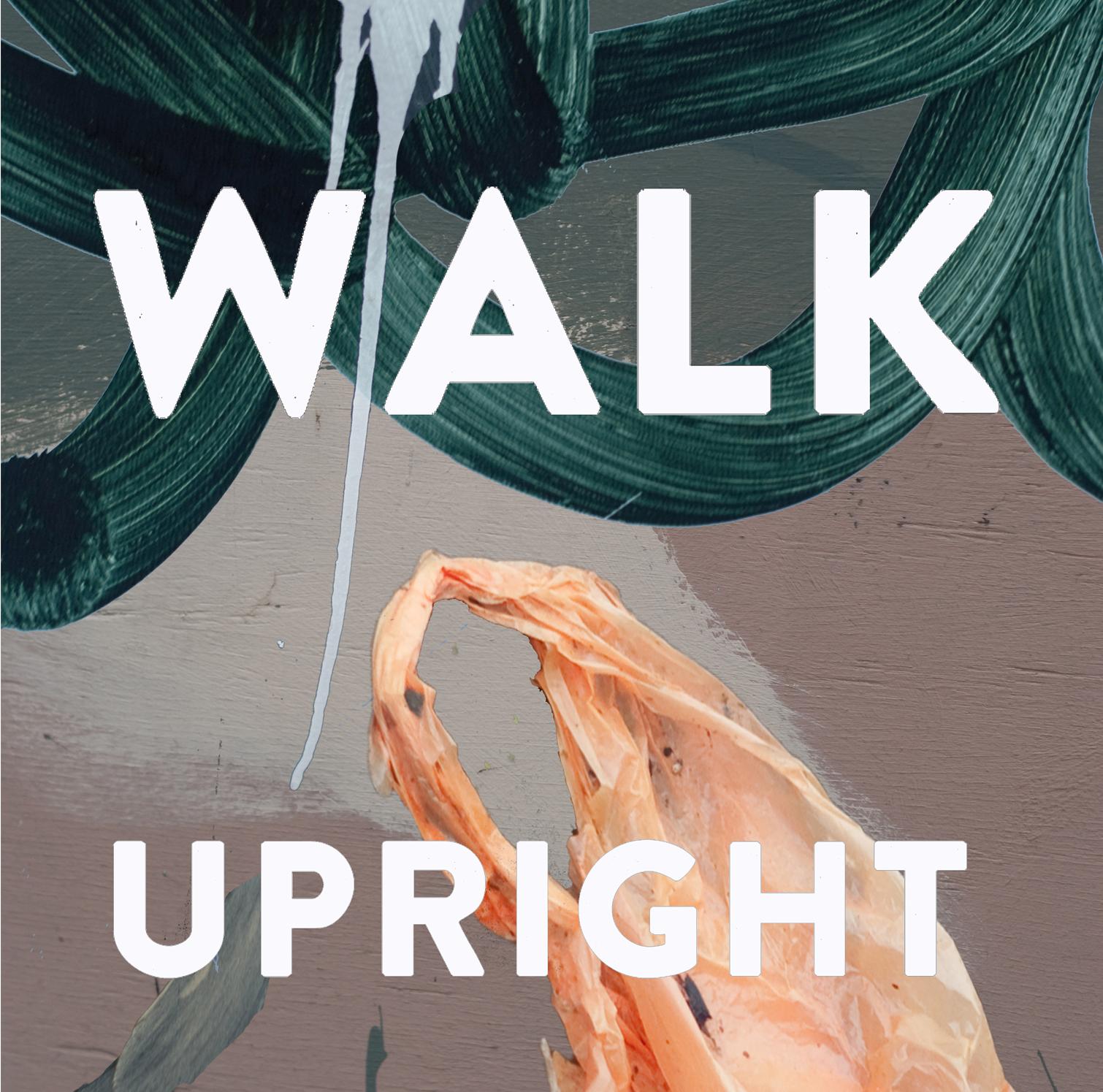 Walk Upright Cover